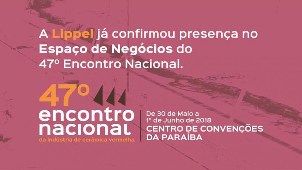 Lippel confirma presença na 47ª Feira Nacional da Cerâmica Vermelha